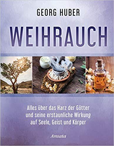 Weihrauch, Georg Huiber