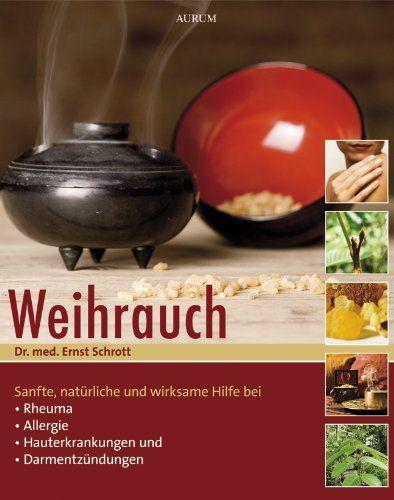Weihrauch, Dr. med. Ernst Schrott